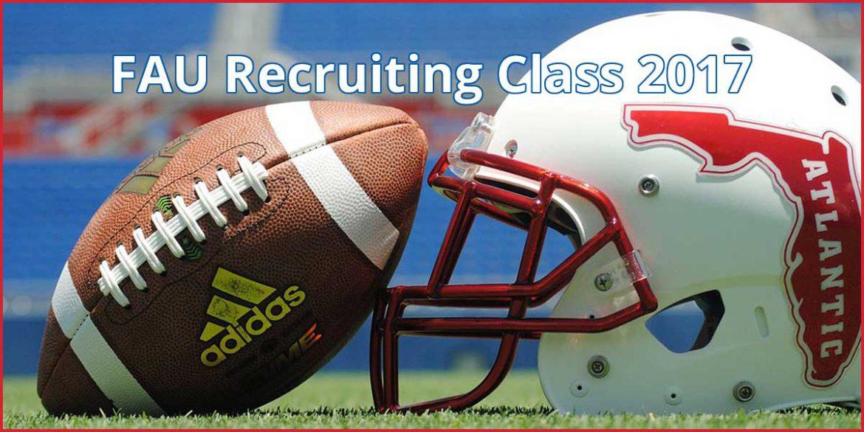 FAU Football Recruiting 2017 class